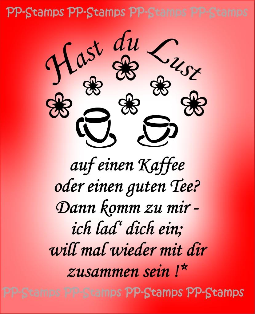 Kaffee einladung sprüche zum Einladungssprüche zum